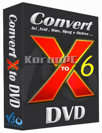 Convert X to DVD 6